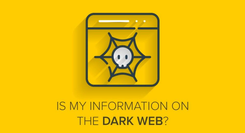 IS my information on the dark web?